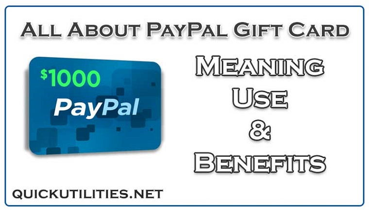 All About PayPal Gift Card: Meaning, Use & Benefits
