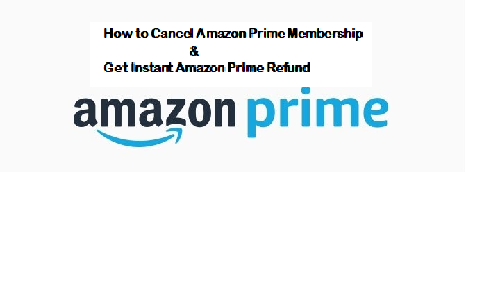 Amazon Prime Refund: Cancel your Amazon Prime to Get Refund