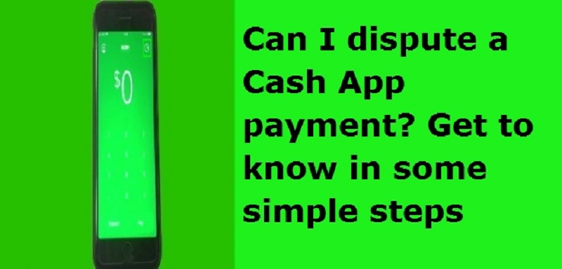 Cash App Dispute: How to Dispute a Cash App Payment and Get cash app Refund