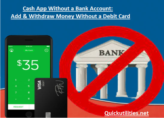 How to Use Cash App Without A Bank Account? Cash App Cash Out Without Debit Card