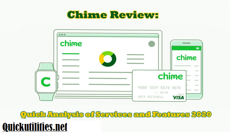Chime Review: Quick Analysis of Services and Features 2020