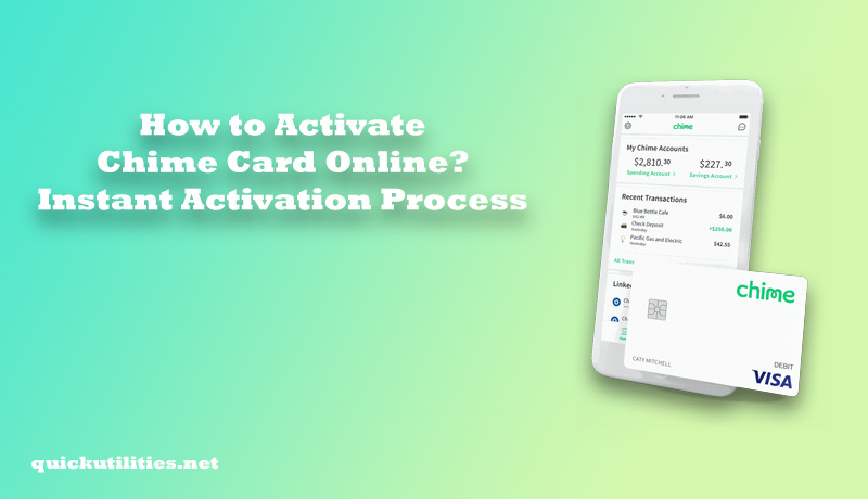 How to Activate Chime Card Online? Instant Activation Process