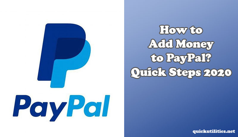 How to Add Money to PayPal? Quick Steps 2020 - Invitation to edit