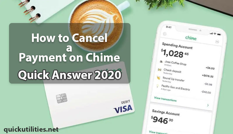 How to Cancel a Payment on Chime? Quick Answer 2020