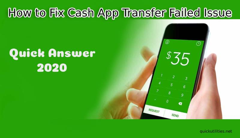 How to Fix Cash App Transfer Failed Issue? Quick Answer 2020