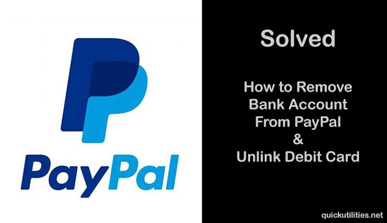 Solved: How to Remove Bank Account From PayPal & Unlink Debit Card