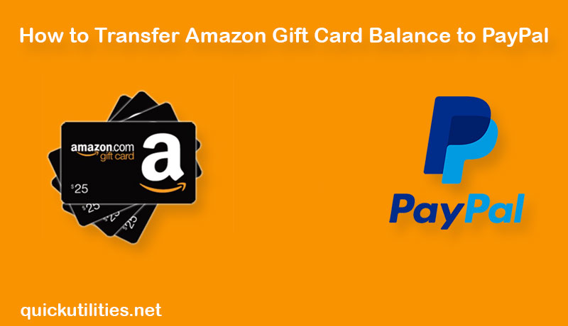 How to Transfer Amazon Gift Card Balance to PayPal?