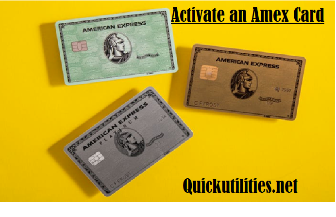 Your Guide to Activate An American Express Card? Learn Fast Methods