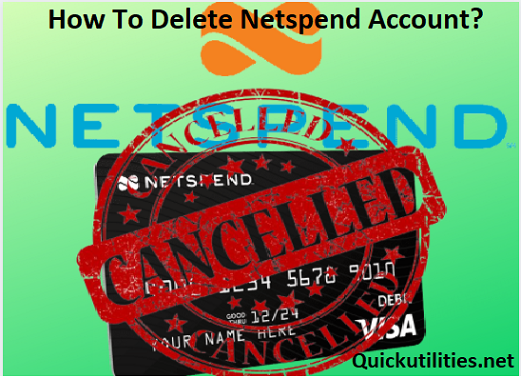 How To Delete A Netspend Account? Deactivate Netspend Card