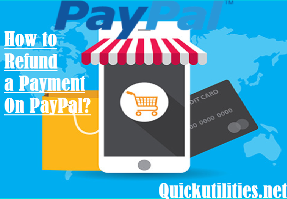 How to Refund a Payment on PayPal If You Are a Seller?