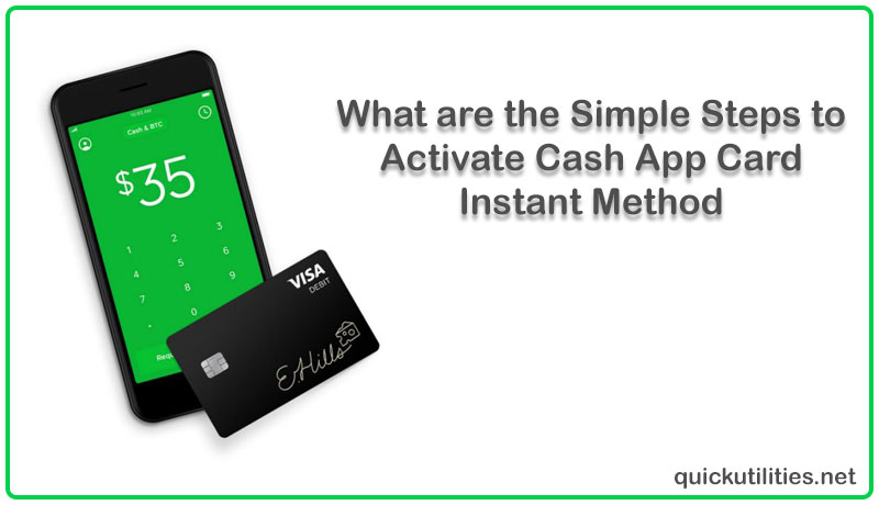 What are the Simple Steps to Activate Cash App Card: Instant Method