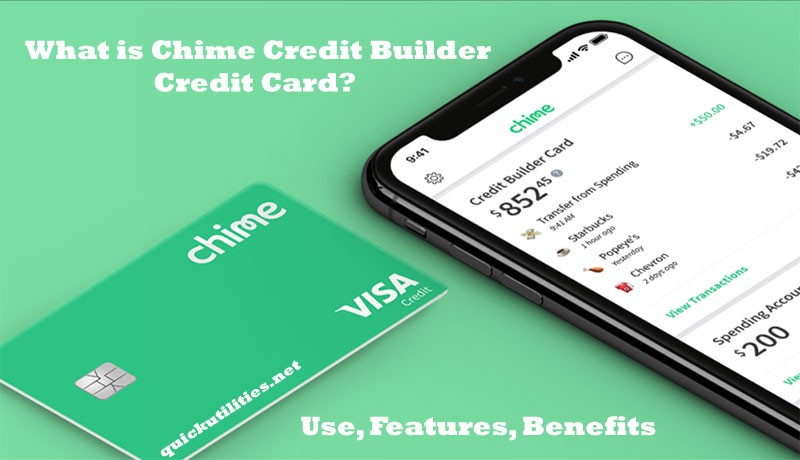 What is Chime Credit Builder Credit Card? Use, Features, Benefits