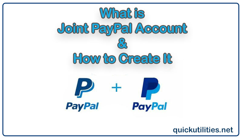 What is Joint PayPal Account & How to Create It
