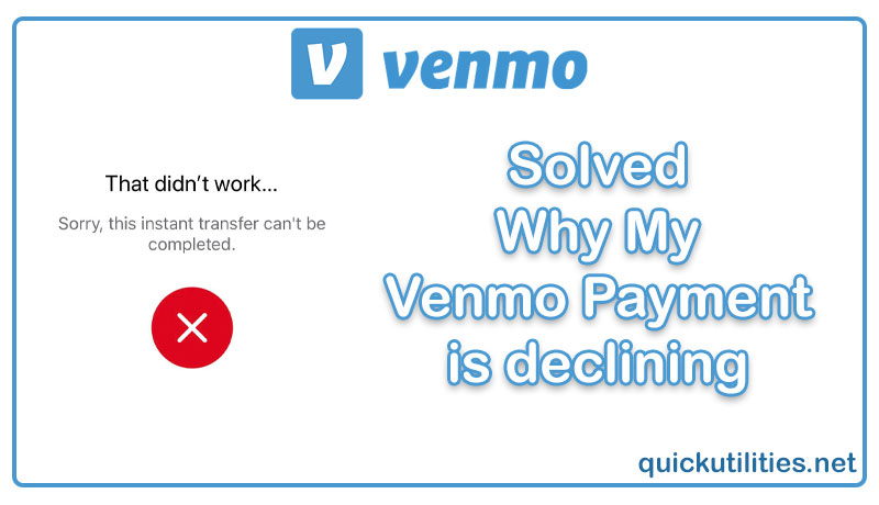 Solved: Why My Venmo Payment is declining