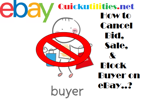 How to Cancel Bids and Block Buyer on eBay as a Seller?