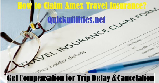 How to Claim American Express Travel Insurance? Quick Answer