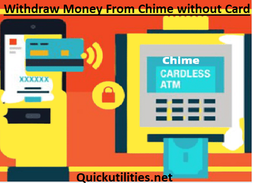 Chime Cardless ATM: How To Withdraw Money From Chime Without Card